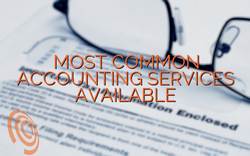 Most Common Accounting Services Available