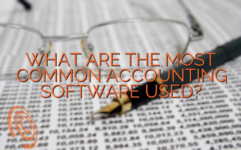 What are the Most Common Accounting Software Used?